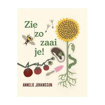 Christofoor kinderboeken Zie zo zaai je - Annelie Johansson