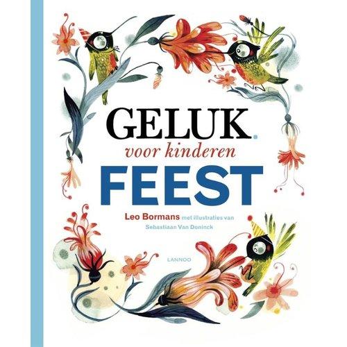 Lannoo kinderboeken Geluk voor kinderen. Leven is een Feest!