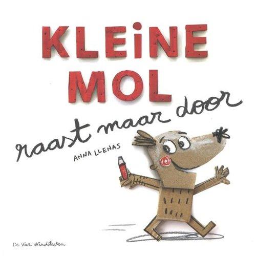 De Vier Windstreken kinderboeken Prentenboek Kleine mol raast maar door