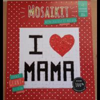 Mosaikit I love Mama
