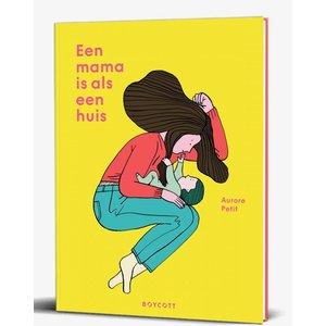 Boycottbooks Een mama is als een huis - leesboek