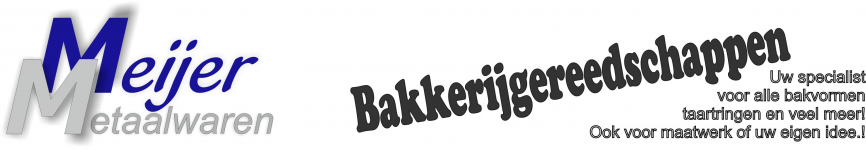 Meijer Metaalwaren - Bakkerijgereedschappen