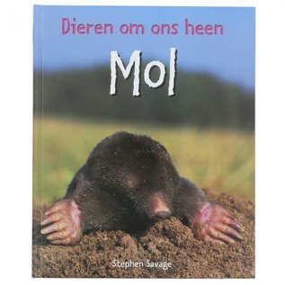 Dieren om ons heen - Mol