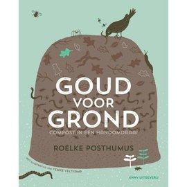 Goud voor Grond, compost in een handomdraai