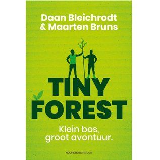 Tiny Forest. Klein bos groot avontuur