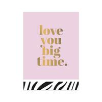 Kaart Love you big time