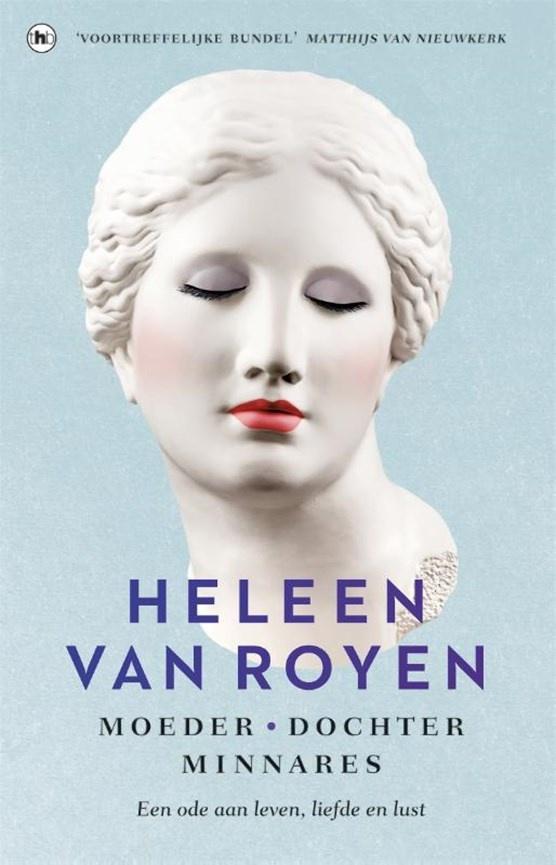 Moeder, dochter, minnares - Heleen van Royen