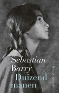 Duizend Manen - Sebastian Barry