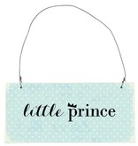 "IB LAURSEN Metallschild ""little Prince"" blau"