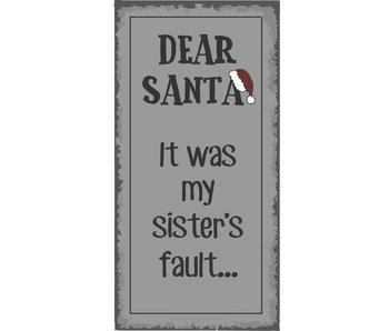 "IB LAURSEN Magnet ""Dear Santa It was my sister's fault"""