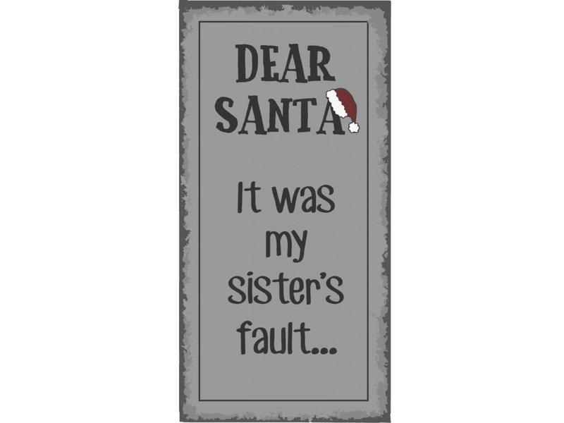 "IB LAURSEN Magnet ""Dear Santa It was my sister's fault"""