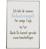 """IB LAURSEN Metallschild """"Ich leih dir meinen Schutzengel..."""""""