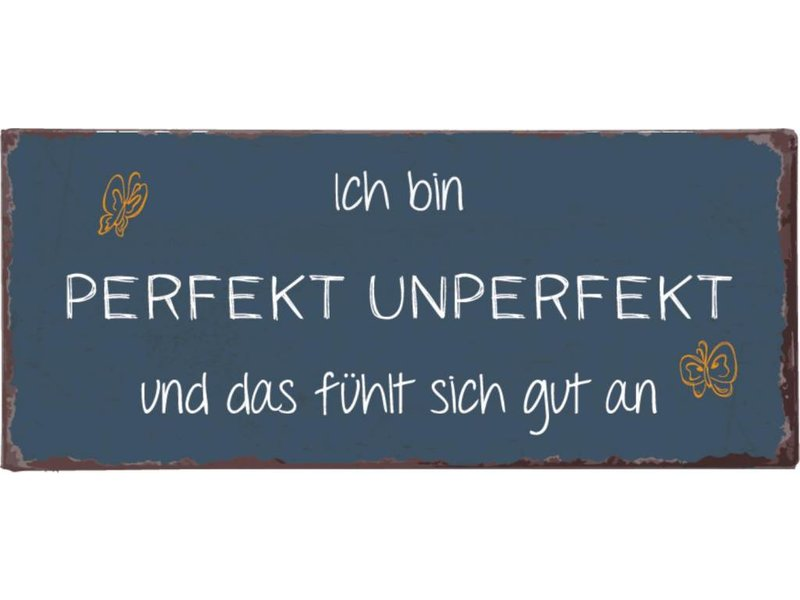 "IB LAURSEN Metallschild ""Ich bin perfekt unperfekt..."""