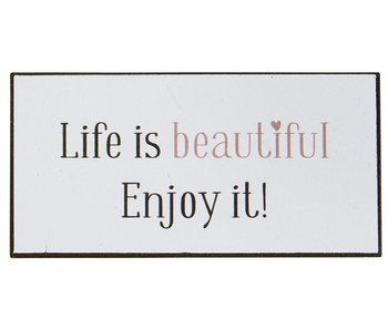 "IB LAURSEN Magnet ""Live is beautiful Enjoy it"""