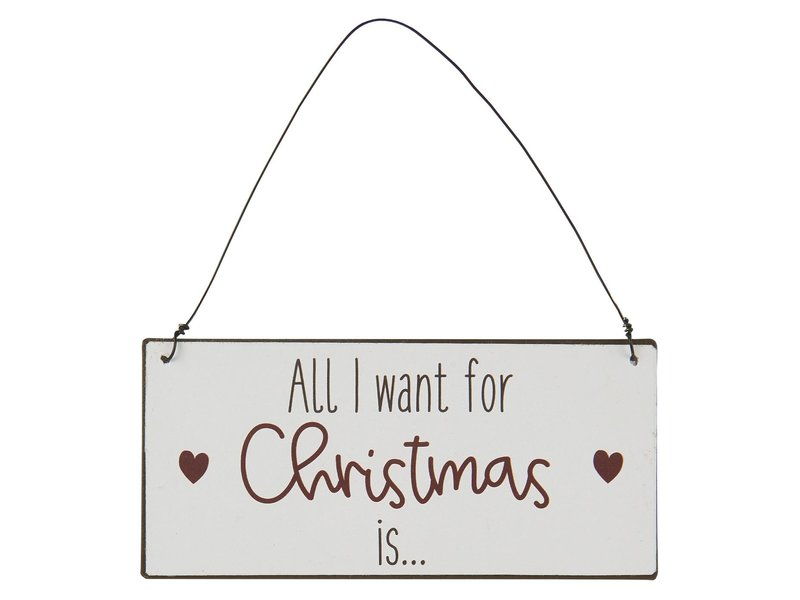 "IB LAURSEN Metallschild ""All I want for Christmas"""