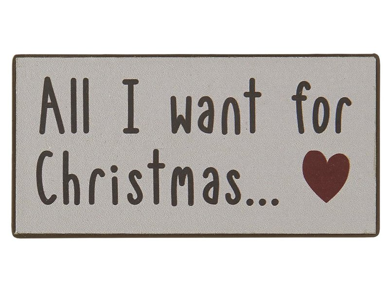 "IB LAURSEN Magnet ""All I want for Christmas... ♥"""