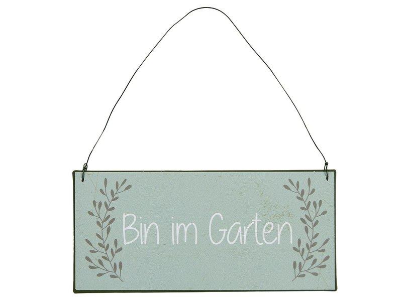 IB LAURSEN  Metallschild Bin im Garten