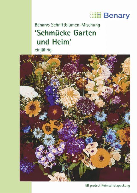 Benary Blumenmischung Benarys Schmücke Garten + Heim, einjährig