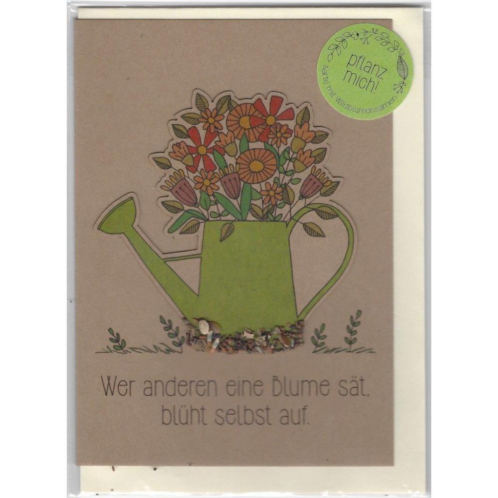 Stadtgärtner Saat-Grußkarte Wer anderen eine Blume sät