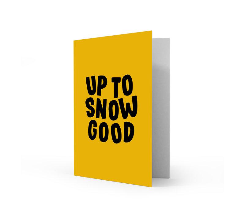 Xmas card Up to snow good, per 5 pieces