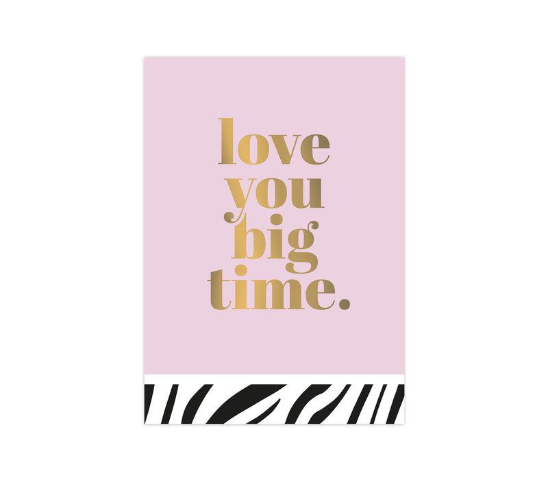 Kaart Love you big time, per 10 stuks