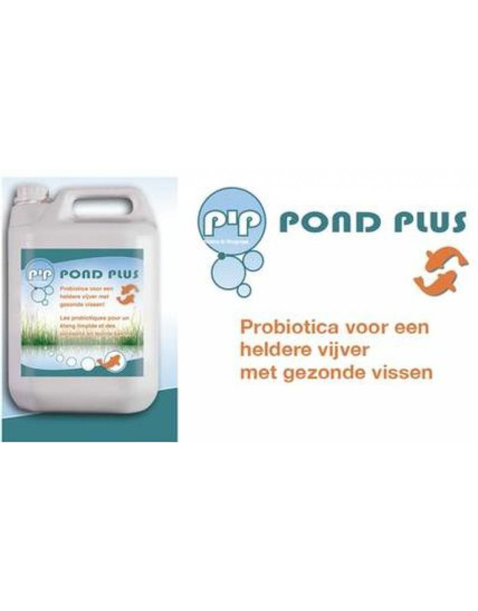 PIP Pond plus PIP Pound Plus - Probiotics for your pond.