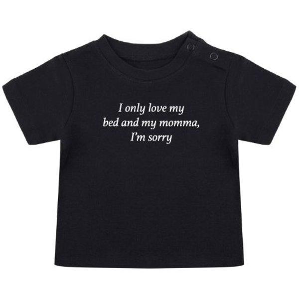 I'M SORRY BABY T-SHIRT