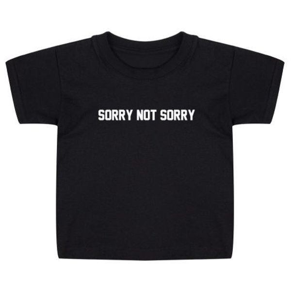 SORRY NOT SORRY KIDS T-SHIRT