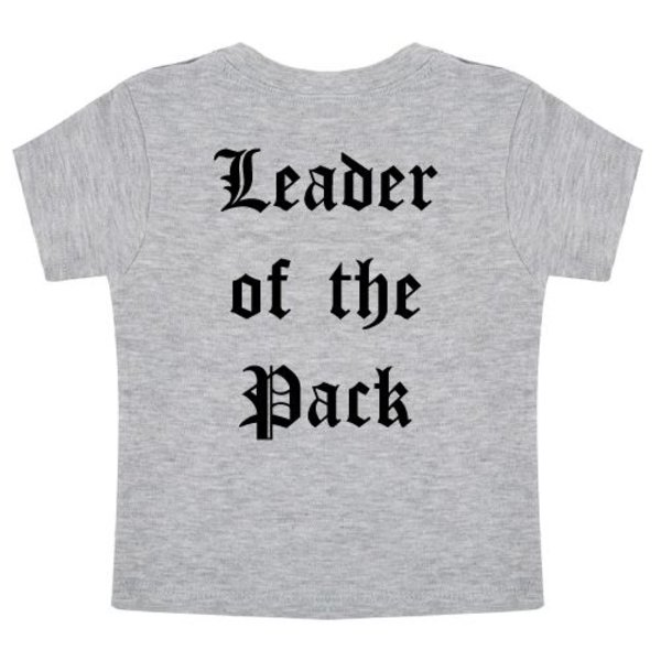 LEADER OF THE PACK BABY T-SHIRT