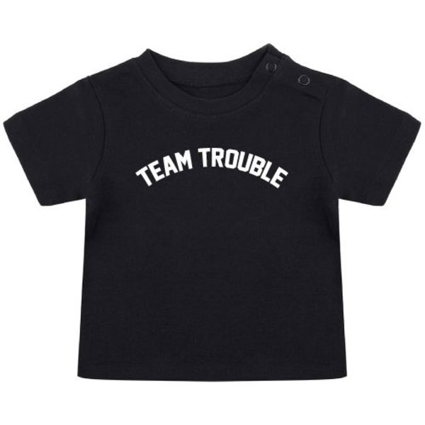 TEAM TROUBLE BABY T-SHIRT