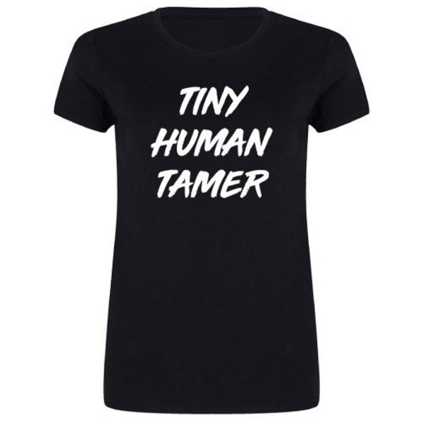 TINY HUMAN TAMER MOM T-SHIRT