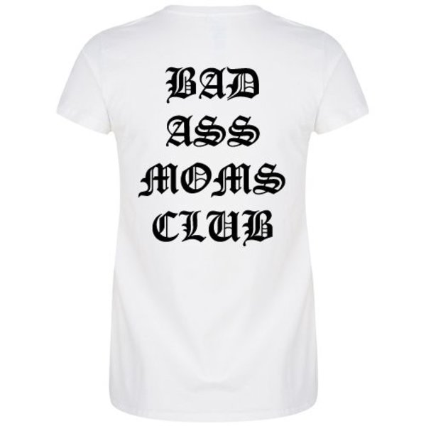 BADASS MOMS CLUB T-SHIRT