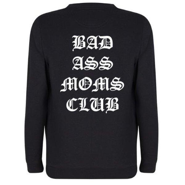 BADASS MOMS CLUB SWEATER