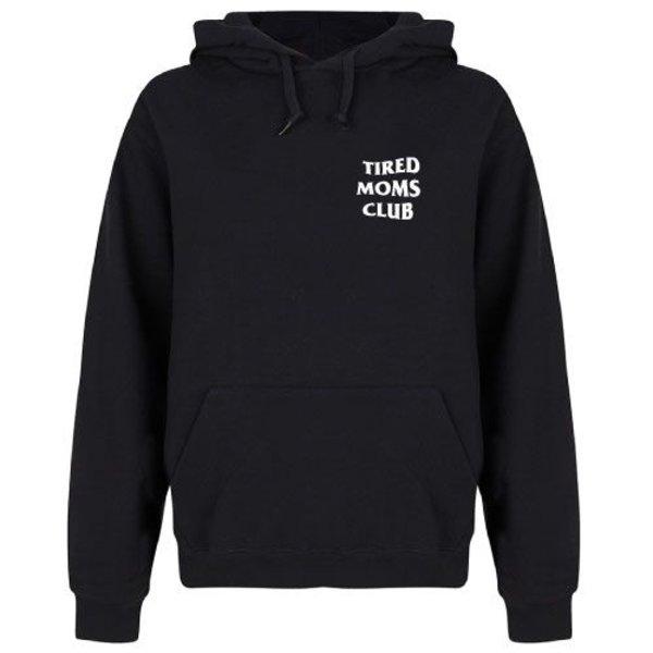 TIRED MOMS CLUB HOODIE
