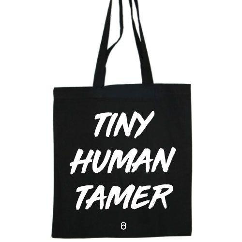 KIDZ DISTRICT TINY HUMAN TAMER COTTON BAG