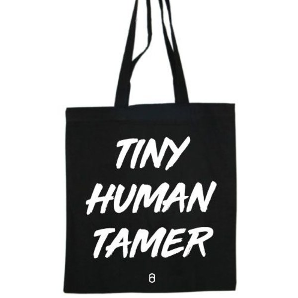 TINY HUMAN TAMER COTTON BAG