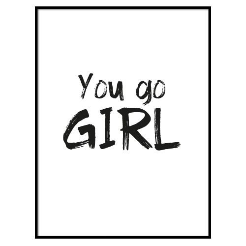KIDZ DISTRICT YOU GO GIRL POSTER