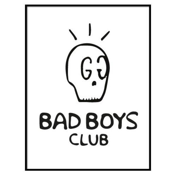 BAD BOYS CLUB POSTER