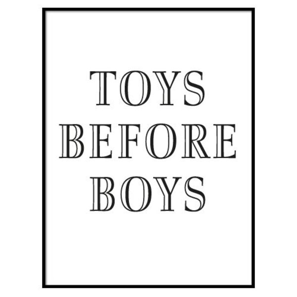 TOYS BEFORE BOYS POSTER
