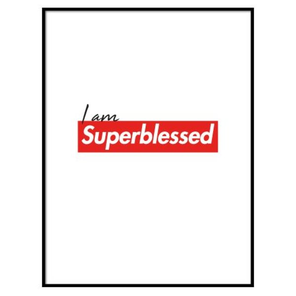 SUPERBLESSED POSTER