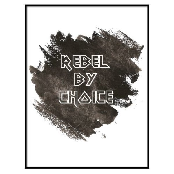 REBEL BY CHOICE POSTER