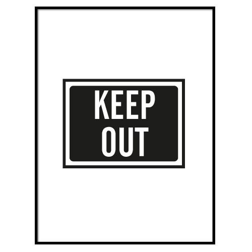 KIDZ DISTRICT KEEP OUT POSTER