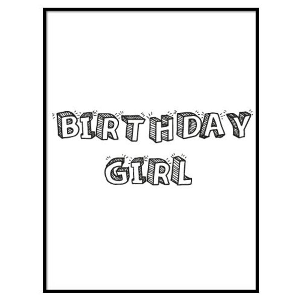 BIRTHDAY GIRL VERJAARDAGSPOSTER