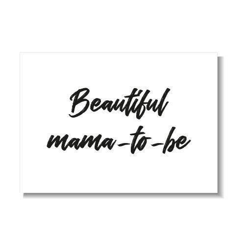 KIDZ DISTRICT BEAUTIFUL MAMA TO BE KAART