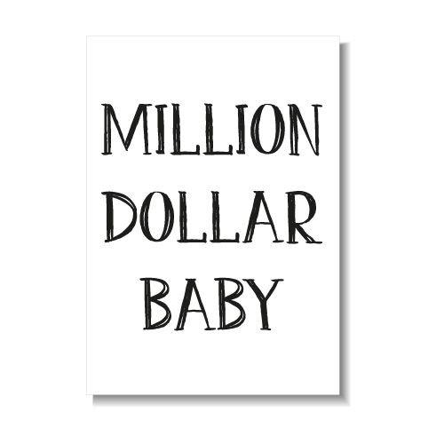KIDZ DISTRICT MILLION DOLLAR BABY KAART