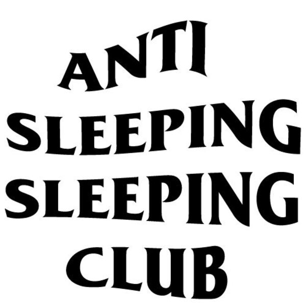 ANTI SLEEPING SLEEPING CLUB MUURSTICKER