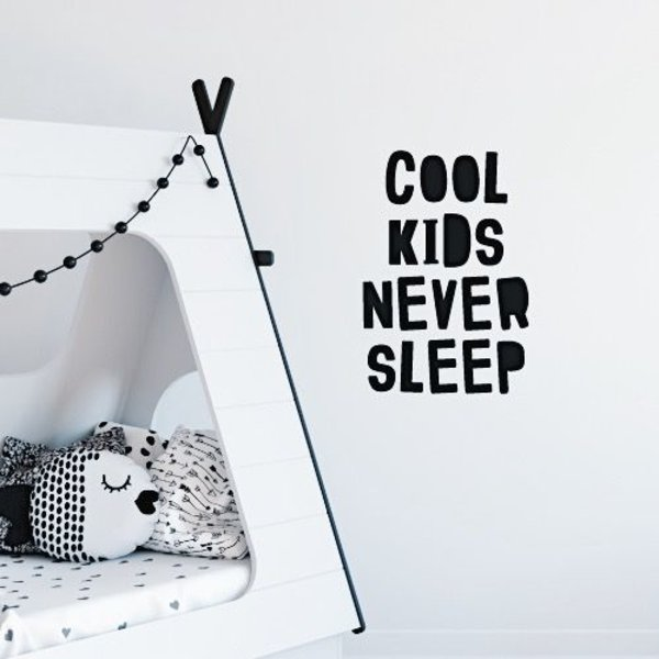 COOL KIDS NEVER SLEEP MUURSTICKER