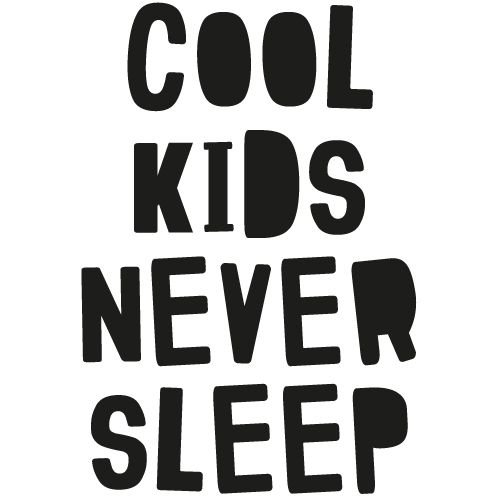 KIDZ DISTRICT COOL KIDS NEVER SLEEP MUURSTICKER