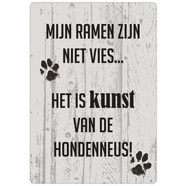 Creatief Art Spreukenbordje: Mijn ramen zijn niet vies... Het is kunst van de hondenneus! | Houten Tekstbord