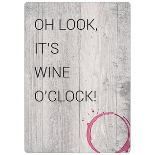 Creatief Art Spreukenbordje: Oh Look, It's Wine O'Clock! | Houten Tekstbord